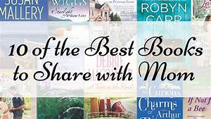 10 of the Best Books to Share with Mom this Mother's Day ...