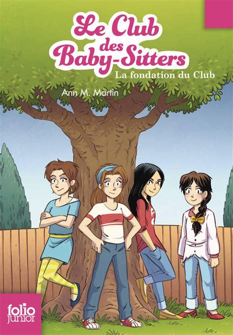 Ebook Le Club Des Babysitters (tome 0)  La Fondation Du
