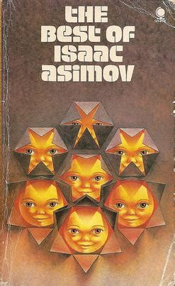 best of isaac asimov the best of isaac asimov