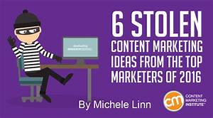 6 Stolen Content Marketing Ideas from the Top Marketers of ...