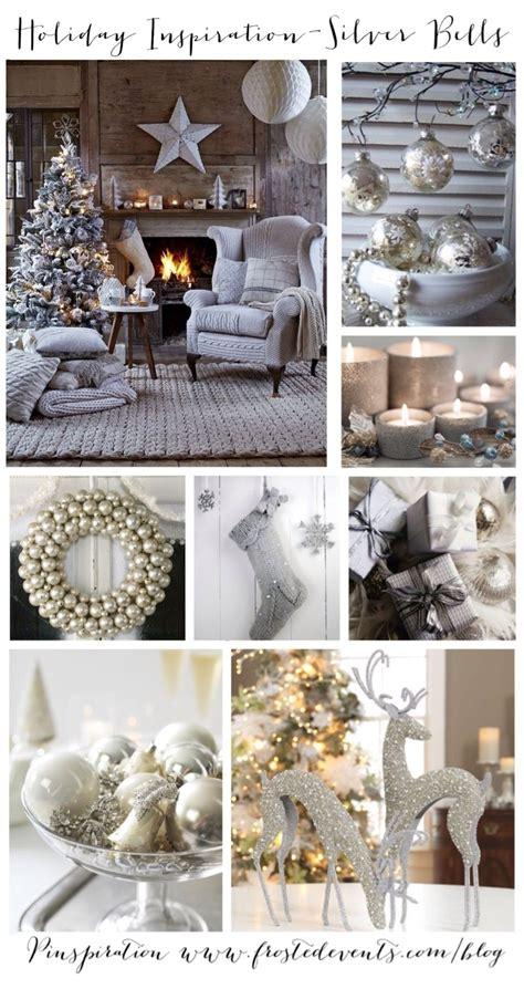 holiday inspiration silver bells christmas ideas  inspiration christmas decorations