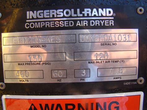 Ingersoll Rand Compressed Air by Ingersoll Rand Compressed Air Dryer Ehd275 Ke5 Ebay