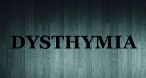 What Is Dysthymia?  Living With Depression. 18 Week Signs. Type 69 Signs Of Stroke. Stop Sign Signs Of Stroke. Play Signs Of Stroke. Jurassic Park Signs Of Stroke. Rose Cottage Signs Of Stroke. Gr3 Signs. Interesting Signs