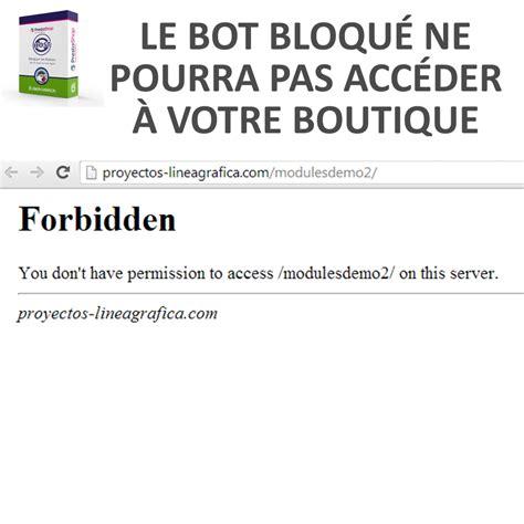 prestashop bloquer robots module pays agent ou ip par autor