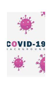 Covid19 Coronavirus Background Vector, Coronavirus Covid ...