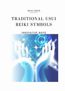 Traditional Usui Reiki Symbols By Recovery Rocks Cafe Book