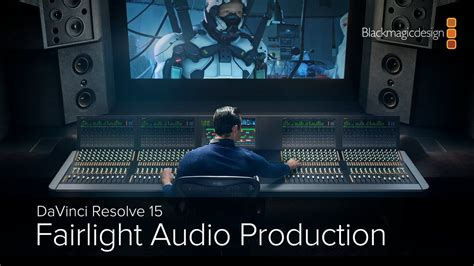 davinci resolve  fairlight audio production part