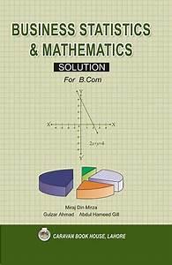 Solution Manual Business Statistics  U0026 Mathematics For B