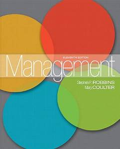 Management 11th Edition By Stephen P Robbins Mary Coulter