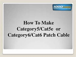 How To Make Category5  Cat5e Or Category6  Cat6 Patch Cable