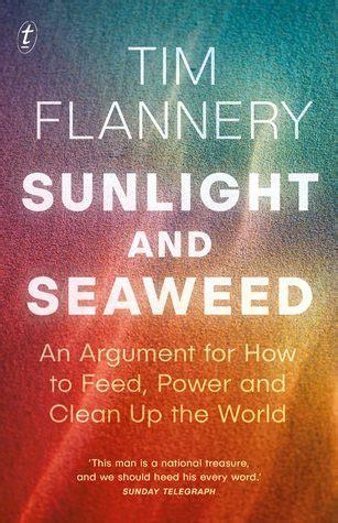 sunlight  seaweed  argument    feed power