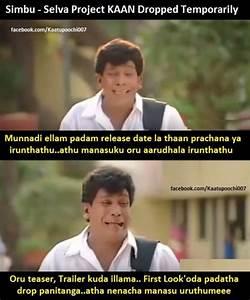 Simbu - Selva project KAAN dropped | Tamil Memes ...