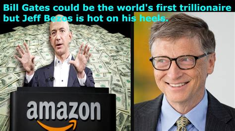 Jeff Bezos Memes - bill gates could be the world s first trillionaire but jeff bezos is hot on his heels youtube