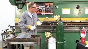 Propane  U0026 Oxygen Torch Cutting Instructional Video
