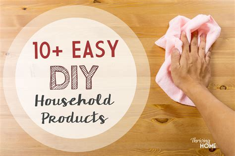 10 Easy Diy All Natural Household Products Thriving Home