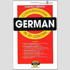 Conversational German In 20 Lessons