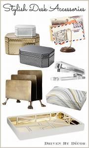 A Stylish & Organized Desk: Favorite Accessories | Driven ...