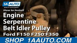 How To Replace Engine Serpentine Belt Idler Pulley Ford 92