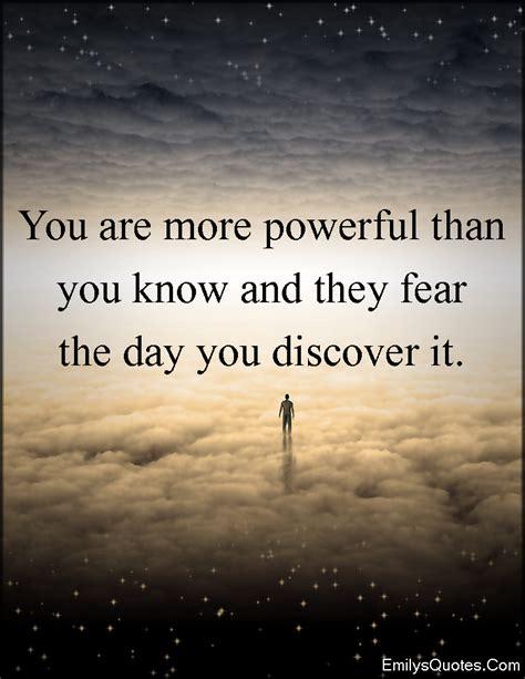 powerful      fear  day