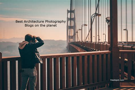 Top 50 Architecture Photography Blogs, Websites