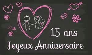 15 ans de mariage carte anniversaire mariage 15 ans tableau