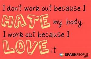 I don't wor... Hate Exercise Quotes