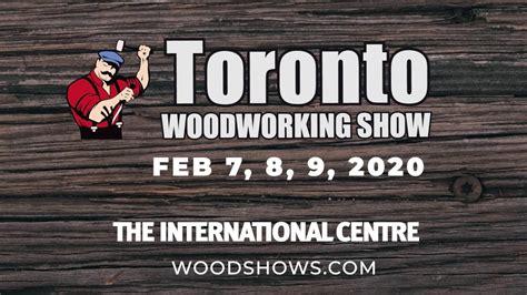 toronto woodworking show  youtube