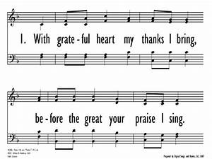 WITH GRATEFUL HEART MY THANKS I BRING (Gray Psalter Hymnal ...