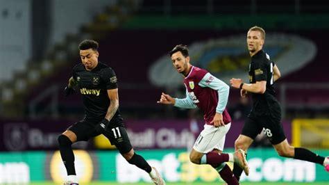 Burnley Vs West Ham : Burnley vs West Ham United Preview ...