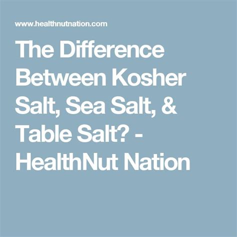 what is the difference between kosher salt and table salt 94 best images about culinary arts classroom on pinterest