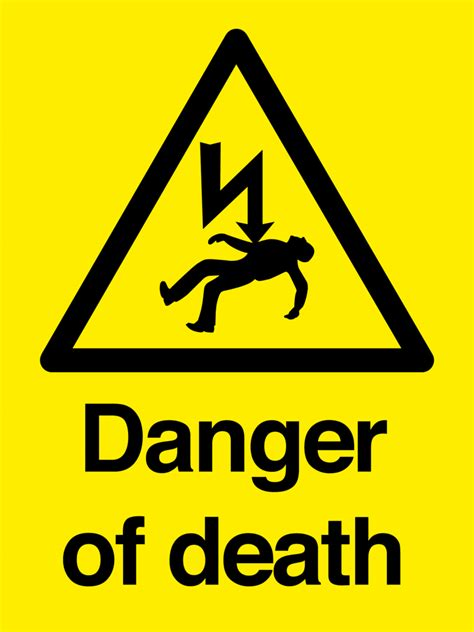 Danger Of Death Sign  First Safety Signs. Legs Signs. Safty Signs. He Loves Signs. Viral Signs. Cat Signs Of Stroke. Mercury Signs. Coyote Signs. Diagnostic Signs