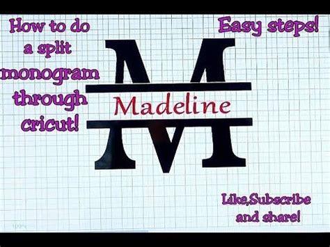 split letter monogram  slice  cricut design space part  youtube cricut monogram