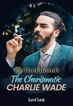 Novel si karismatik charlie wade bab 21. Novel si Karismatik Charlie Wade Bahasa Indonesia pdf Full Bab - Thefilosofi.com