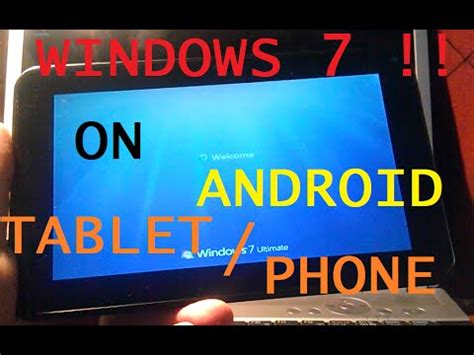 how to install windows 7 on android tablet phone tutorial