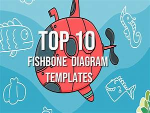 Top 10 Free Fishbone Diagram Templates With Download Links
