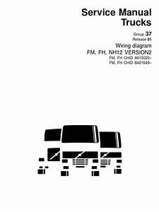 Volvo Fm Fh Nh12 Version2 Truck Wiring Diagram Service Manual December 2005