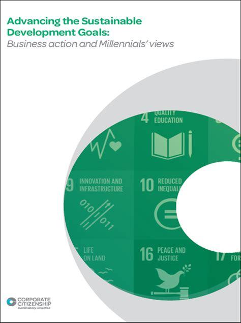 advancing  sustainable development goals business action  millennials views