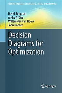 Artificial Intelligence  Foundations  Theory  And Algorithms  Decision Diagrams For Optimization