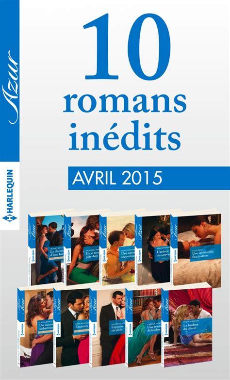 10 Romans Azur Inédits (n°3575 à 3584  Avril 2015