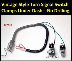 Toggle Turn Signal Switch W   Under Dash Clamp On Installation