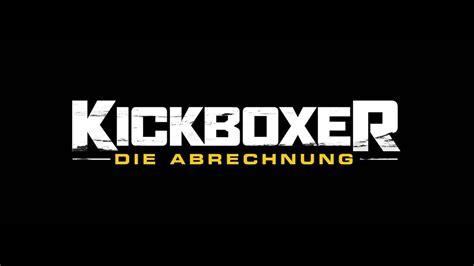 kickboxer die abrechnung nischenkinode