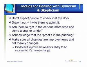Tactics for Dealing with Cynicism