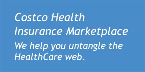 health insurance marketplace costco