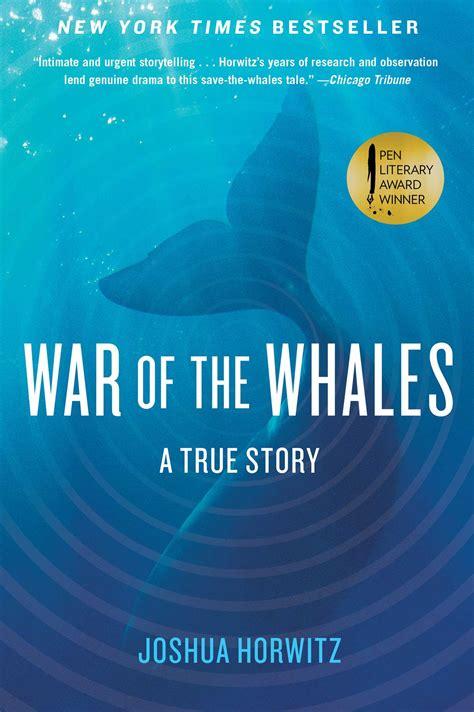war   whales book  joshua horwitz official