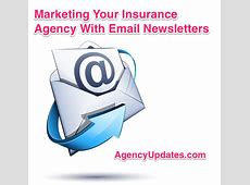 Marketing Your Insurance Agency With An Email Newsletter