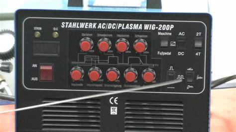 Schwei 223 Ger 228 T Stahlwerk Ac Dc Plasma Wig 200p Ac Dc Tig Inverter Puls E