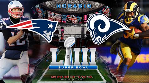 super bowl  hora  donde ver la final entre