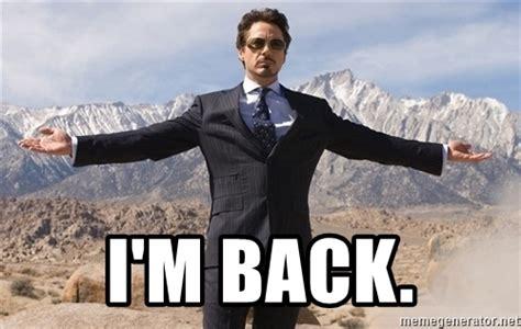 Im Back Meme - i m back robert downey jr mountains meme generator