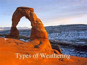 Physical Weathering Examples | www.pixshark.com - Images ...