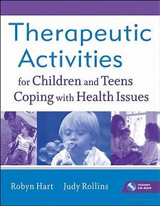 Therapeutic Activities for Children and Teens Coping with ...